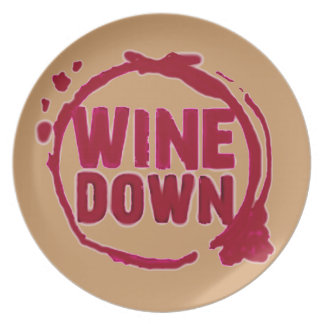"""Wine Down"" fun wine glass stain print Plates"