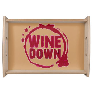 """""""Wine Down"""" PARTY SERVING TRAY"""