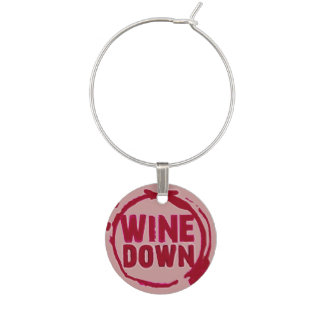"""Wine Down"" wine sayin tag Wine Glass Charms"