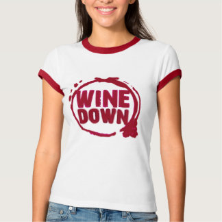 """WINE DOWN""....WINE STAIN DESIGN T-Shirt"
