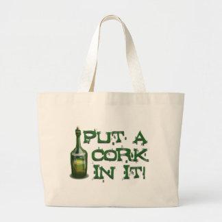 Wine Drinker - Put a CORK in it! Tote Bag