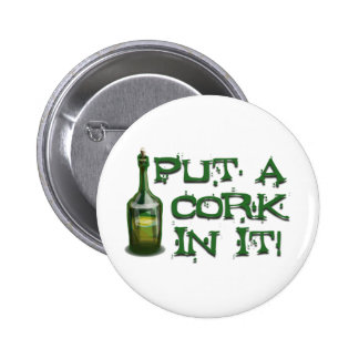 Wine Drinker - Put a CORK in it! Buttons