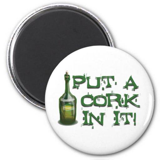 Wine Drinker - Put a CORK in it! Fridge Magnet