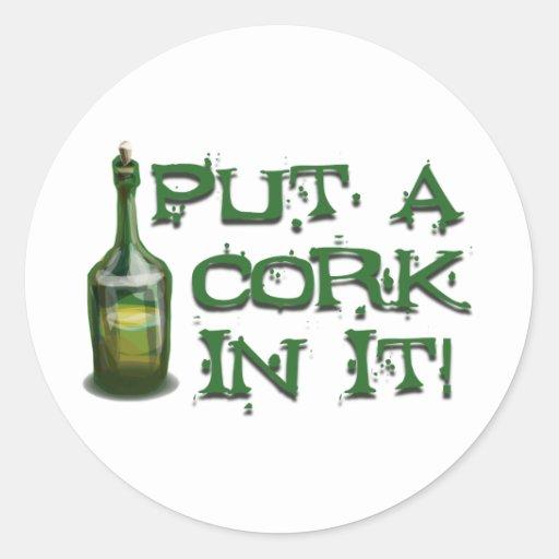 Wine Drinker - Put a CORK in it! Stickers