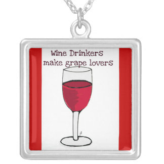 WINE DRINKERS MAKE GRAPE LOVERS RED WINE PRINT SQUARE PENDANT NECKLACE