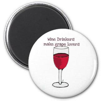 WINE DRINKERS MAKE GRAPE LOVERS wine print by jill 6 Cm Round Magnet