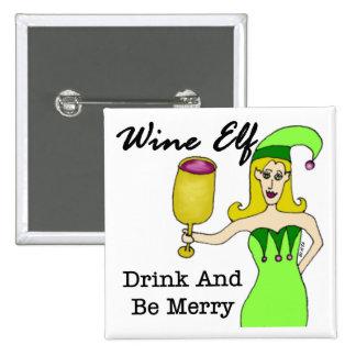 "Wine Elf ""Drink & Be Merry"" 15 Cm Square Badge"