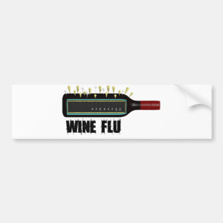 Wine Flu Bumper Sticker