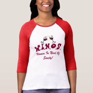 Wine For Sanity! T Shirts
