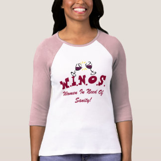 Wine For Sanity! Tees