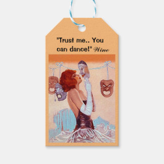 Wine Gift Tags Fun Trust me you can dance Party