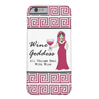 "Wine Goddess ""All Things Heal With Wine"" Barely There iPhone 6 Case"