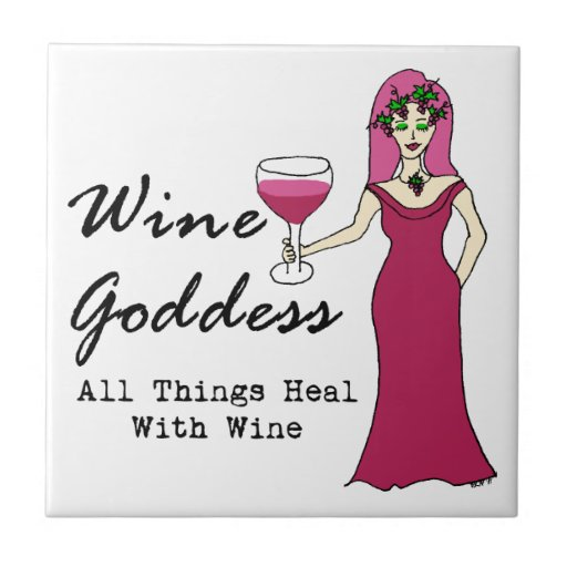 "Wine Goddess ""All Things Heal With Wine"" Small Square Tile"