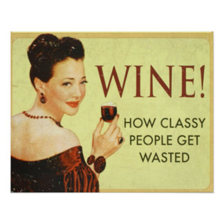 Wine! How Classy People Get Wasted Poster