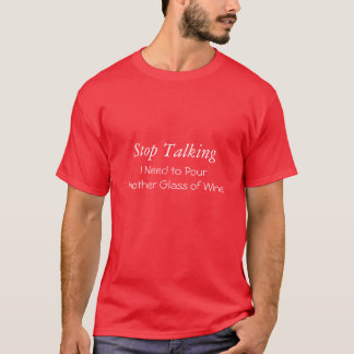Wine Humor T shirt II