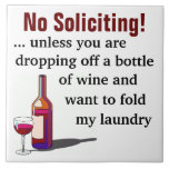 Wine Humour No Soliciting Sign Large Square Tile