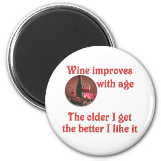 Wine improves with age #2 6 cm round magnet