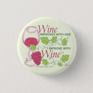 Wine Improves With Age 3 Cm Round Badge