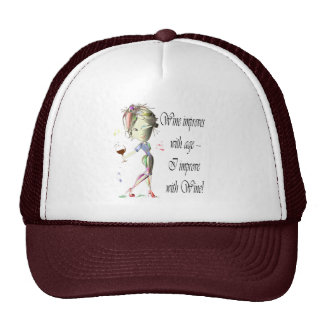 Wine improves with age, humorous art gifts trucker hat