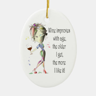 Wine Improves with Age Humorous Wine Saying Christmas Ornament