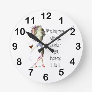 Wine Improves with Age Humorous Wine Saying Round Clock
