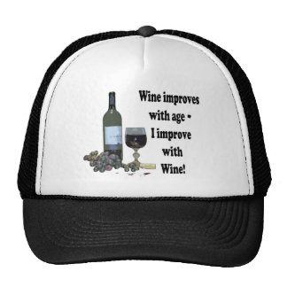 Wine improves with age, I improve with Wine! Cap