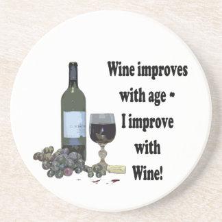 Wine improves with age, I improve with Wine! Coaster