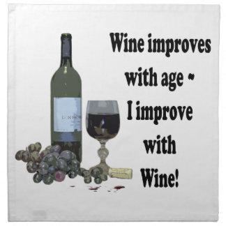 Wine improves with age, I improve with Wine! Napkin
