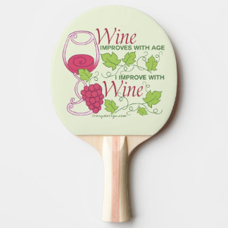 Wine Improves With Age Ping Pong Paddle