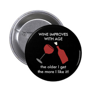 WINE IMPROVES WITH AGE Wine Button