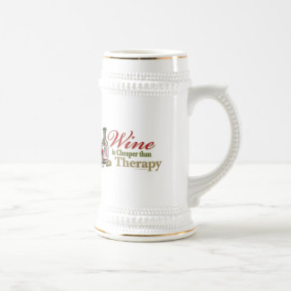 Wine Is Cheaper Than Therapy Beer Steins