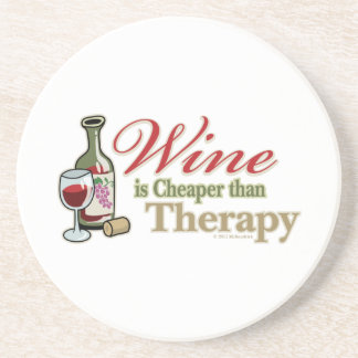 Wine Is Cheaper Than Therapy Coaster
