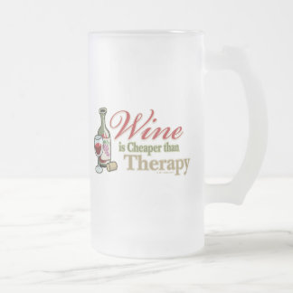 Wine Is Cheaper Than Therapy Frosted Glass Mug