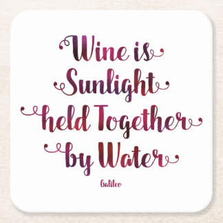 Wine is Sunlight and Water Quote Coasters