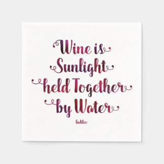 Wine is Sunlight and Water Quote Napkins Paper Serviettes