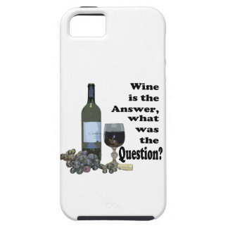 Wine is the answer, what was the Question?  Gifts iPhone 5 Cases