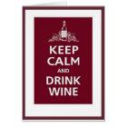 "WINE: ""KEEP CALM AND DRINK WINE"" CARD"