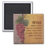 Wine Lover Red Grapes on the Vine with Quote Square Magnet