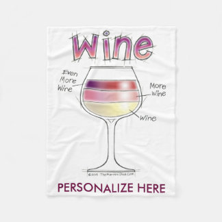 WINE, MORE WINE, EVEN MORE WINE FLEECE BLANKET