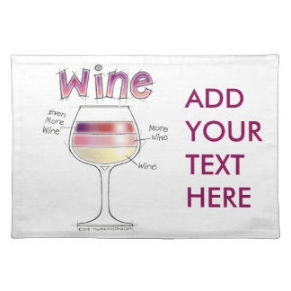 WINE, MORE WINE, EVEN MORE WINE PLACEMAT