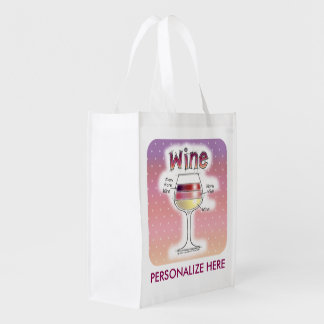 WINE, MORE WINE, EVEN MORE WINE REUSABLE GROCERY BAG