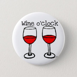 """WINE O'CLOCK"" FUN RED WINE PRINT 6 CM ROUND BADGE"