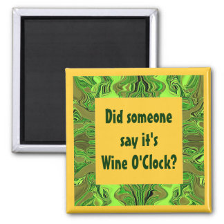 wine o'clock humor square magnet