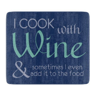 Wine Quote cutting board
