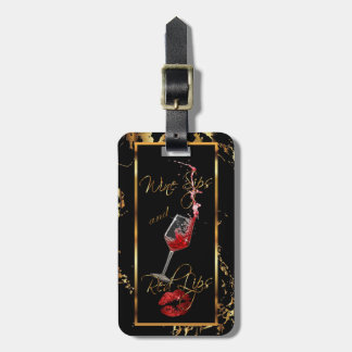 Wine Sips and Red Glitter Lips Luggage Tag