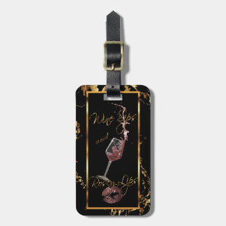 Wine Sips and Rosey Lips Luggage Tag