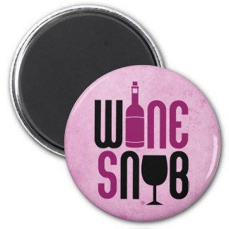 Wine Snob Refrigerator Magnet