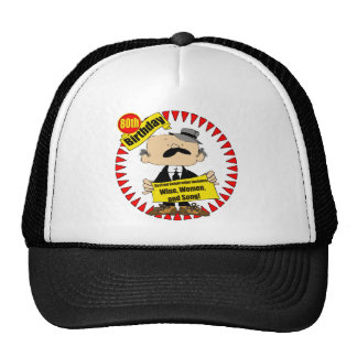 Wine Women Song 80th Birthday Gifts Cap