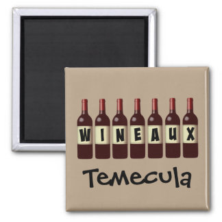 Wineaux Wine Bottles Lineup Temecula Square Magnet