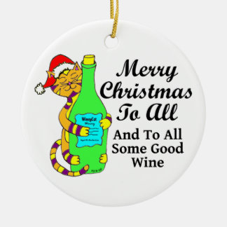 """Winey Cat Christmas """"...And To All Some Good Wine"""" Christmas Ornament"""
